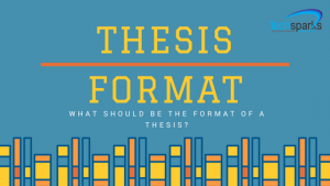 What should be the thesis format and from where you can take help from for this purpose?