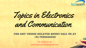 Topics in Electronics and Communication for project and thesis