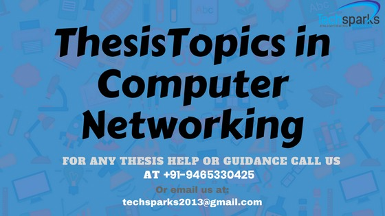 Thesis topics in computer networking