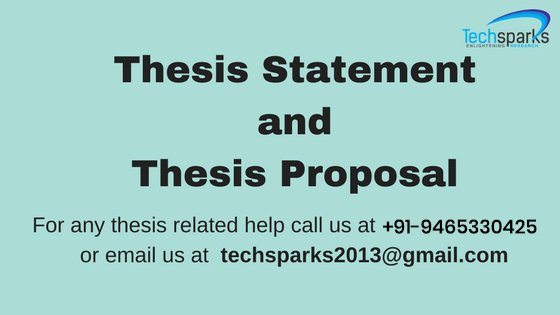 Thesis statement and proposal