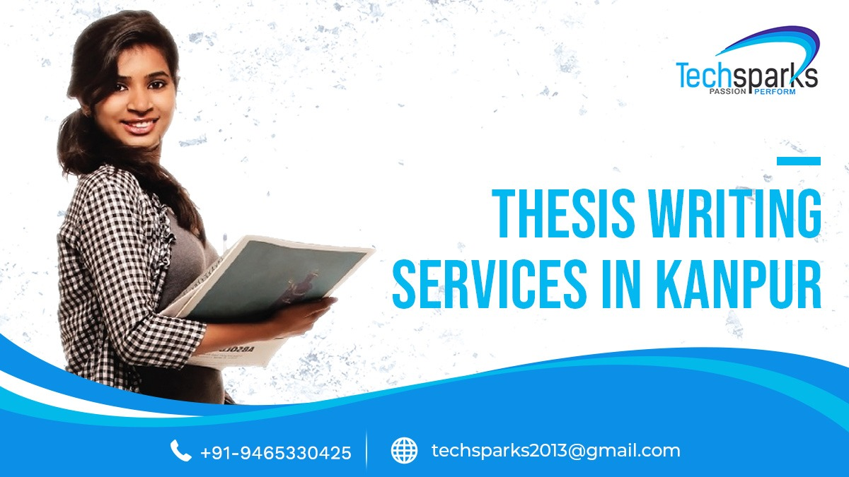 Thesis and Dissertation Writing Services in Kanpur
